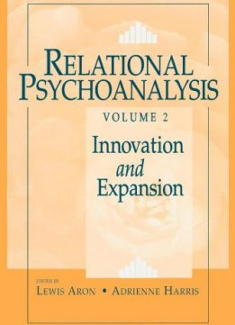 Download ebook Relational Psychoanalysis 3 Volume Set: Relational Psychoanalysis, Volume 2: Innovation & Expansion