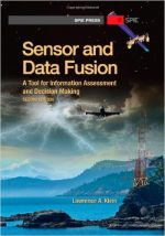 Sensor and Data Fusion: A Tool for Information Assessment and Decision Making, Second Edition