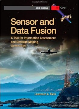 Download ebook Sensor & Data Fusion: A Tool for Information Assessment & Decision Making, Second Edition
