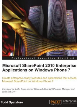 Download ebook Microsoft SharePoint 2010 Enterprise Applications on Windows Phone 7
