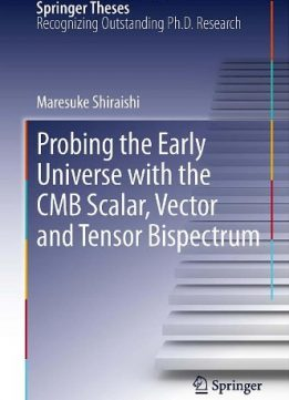 Download ebook Probing the Early Universe with the Cmb Scalar, Vector & Tensor Bispectrum