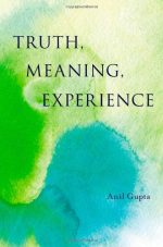 Truth, Meaning, Experience, 2nd Edition
