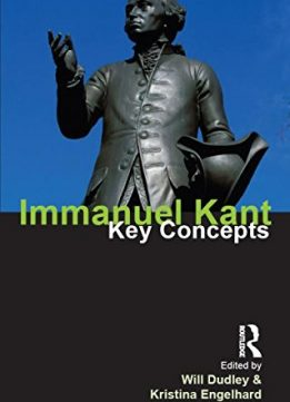 Download ebook Immanuel Kant: Key Concepts