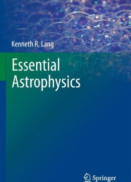 Download Essential Astrophysics (Undergraduate Lecture Notes in Physics)