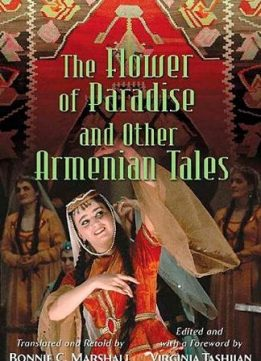 Download ebook The Flower of Paradise & Other Armenian Tales