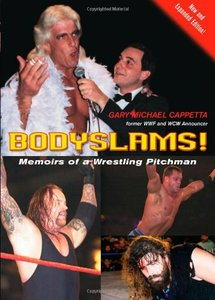 Download Bodyslams!: Memoirs of a Wrestling Pitchman
