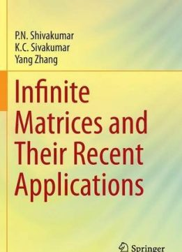 Download ebook Infinite Matrices & Their Recent Applications