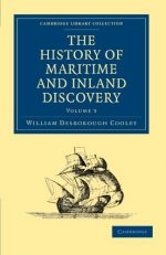 The History of Maritime and Inland Discovery 3 Volume Paperback Set