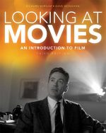Looking at Movies: An Introduction to Film, 3 edition
