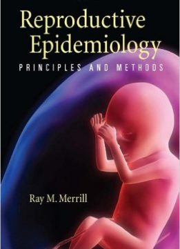 Download Reproductive Epidemiology: Instructors Resource: Principles & methods