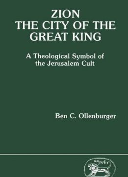 Download ebook Zion, the City of the Great King: A Theological Symbol of the Jerusalem Cult