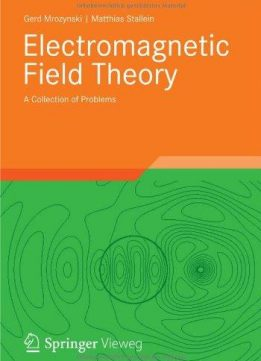 Download ebook Electromagnetic Field Theory: A Collection of Problems
