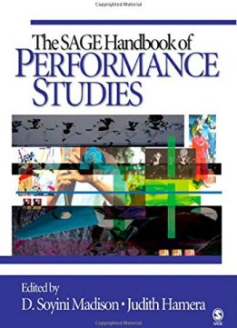 Download ebook The SAGE Handbook of Performance Studies