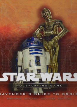 Download ebook Star Wars: Scavenger's Guide to Droids - Roleplaying Game