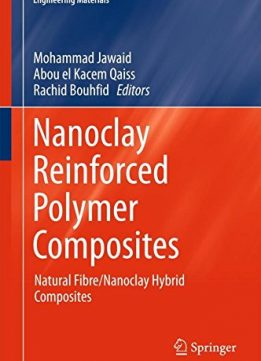 Download ebook Nanoclay Reinforced Polymer Composites