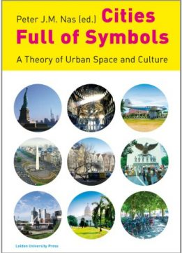 Download ebook Cities Full of Symbols: A Theory of Urban Space & Culture