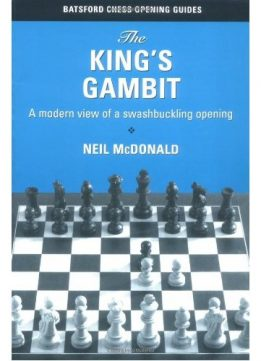 Download ebook The King's Gambit: A Modern View of a Swashbuckling Opening