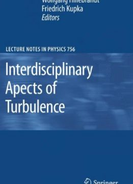 Download ebook Interdisciplinary Aspects of Turbulence