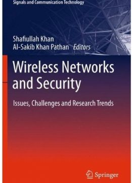 Download ebook Wireless Networks & Security: Issues, Challenges & Research Trends