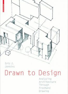 Download ebook Drawn to Design: Analyzing Architecture Through FreeHand Drawing