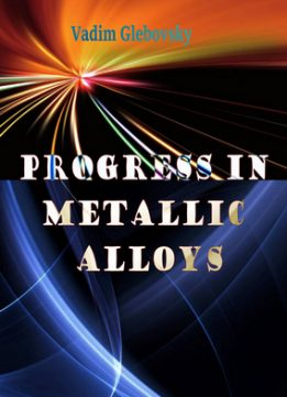 Download ebook Progress in Metallic Alloys