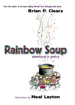 Download ebook Rainbow Soup: Adventures in Poetry