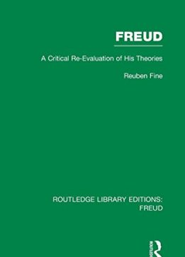 Download ebook Freud: A Critical Re-evaluation of his Theories