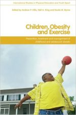 Children, Obesity and Exercise: Prevention, Treatment and Management of Childhood and Adolescent Obesity