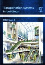 "Chartered Institution of Building Services, ""Transportation Systems in Buildings"""