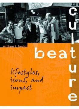 Download ebook Beat Culture: Lifestyles, Icons, & Impact