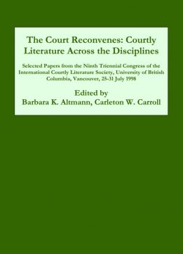 Download ebook The Court Reconvenes: Courtly Literature Across the Disciplines