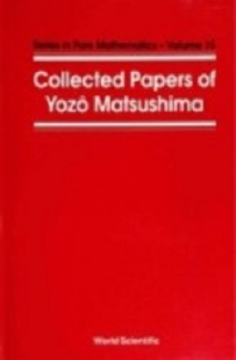 Download ebook Collected Papers Of Y Matsushima