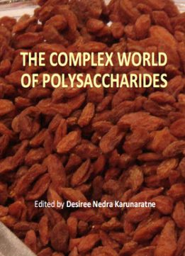 Download ebook The Complex World of Polysaccharides