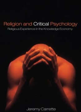 Download ebook Religion & Critical Psychology: Religious Experience in the Knowledge Economy