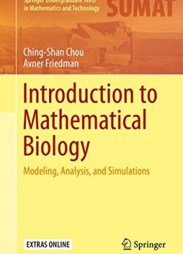 Download ebook Introduction to Mathematical Biology: Modeling, Analysis, & Simulations