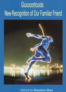 Download ebook Glucocorticoids: New Recognition of Our Familiar Friend