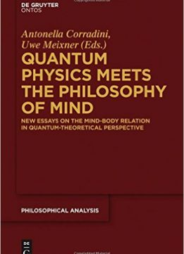 Download ebook Quantum Physics Meets the Philosophy of Mind