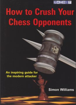 Download ebook How to Crush Your Chess Opponents