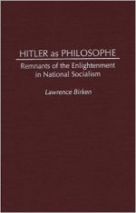 Hitler as Philosophe: Remnants of the Enlightenment in National Socialism
