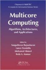 Multicore Computing: Algorithms, Architectures, and Applications
