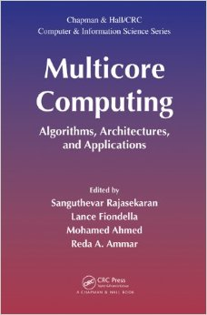 Download Multicore Computing: Algorithms, Architectures, & Applications