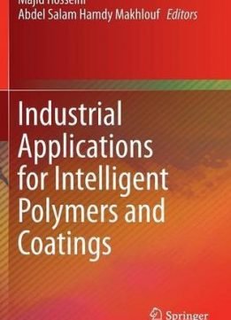 Download ebook Industrial Applications for Intelligent Polymers & Coatings