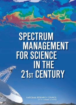 Download ebook Spectrum Management for Science in the 21st Century