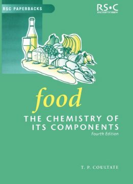Download ebook Food: The Chemistry of Its Components
