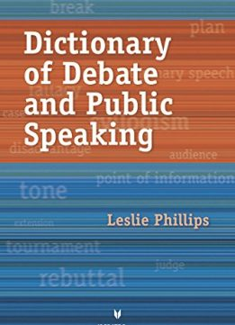 Download ebook Dictionary of Debate & Public Speaking