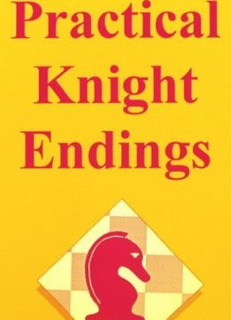Download ebook Practical Knight Endings