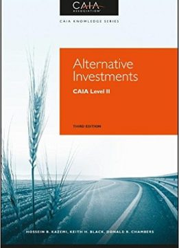 Download ebook Alternative Investments: CAIA Level II, 3rd Edition