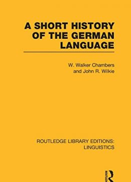 Download ebook A Short History of the German Language