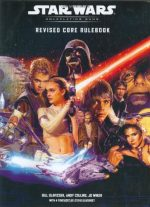 Star Wars: Revised Core Rulebook – Roleplaying Game by Bill Slavicsek, Andy Collins
