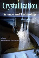 Crystallization: Science and Technology